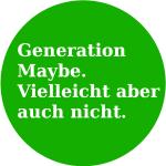 GenerationMaybevielleicht